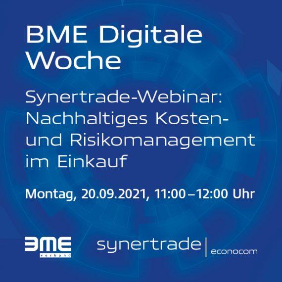 Synertrade Webinar der BME Digitalen Woche: Nachhaltiges Kosten- und Risikomanagement im Einkauf